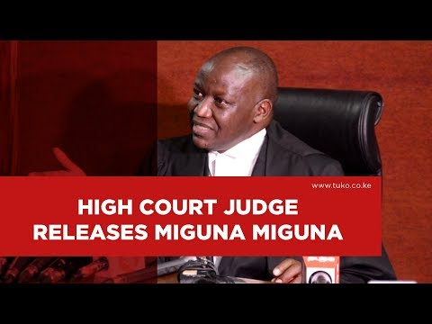 High Court Judge Luka Kimaru orders for the release of Miguna Miguna