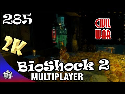 BioShock 2 Multiplayer - Civil War 285 [2K 60fps]