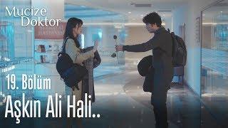 Aşkın Ali hali - Mucize Doktor 19. Bölüm