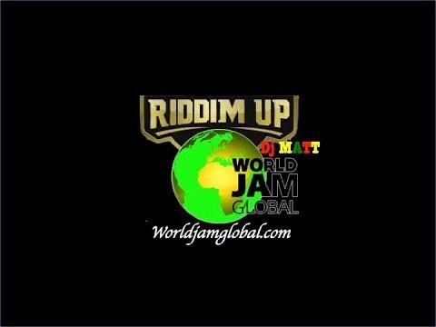 World Jam Global Radio Live Stream RIDDIM UP SHOW WITH DJ MATT 22-03-2019
