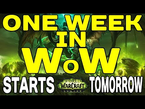 ONE WEEK in WoW !! Starts TOMORROW at 12:00 (Midday !!)