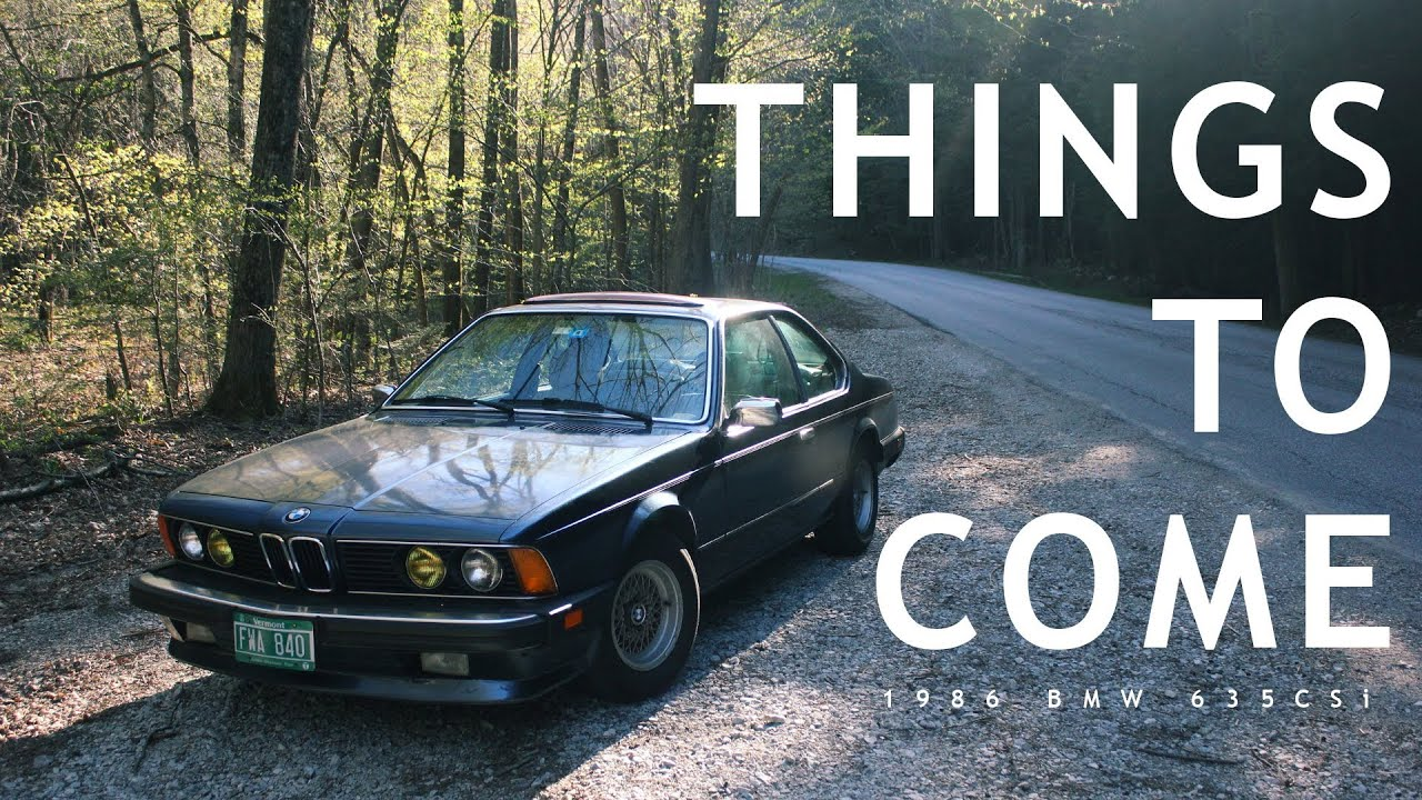Things to Come: 1986 BMW 635CSi - YouTube