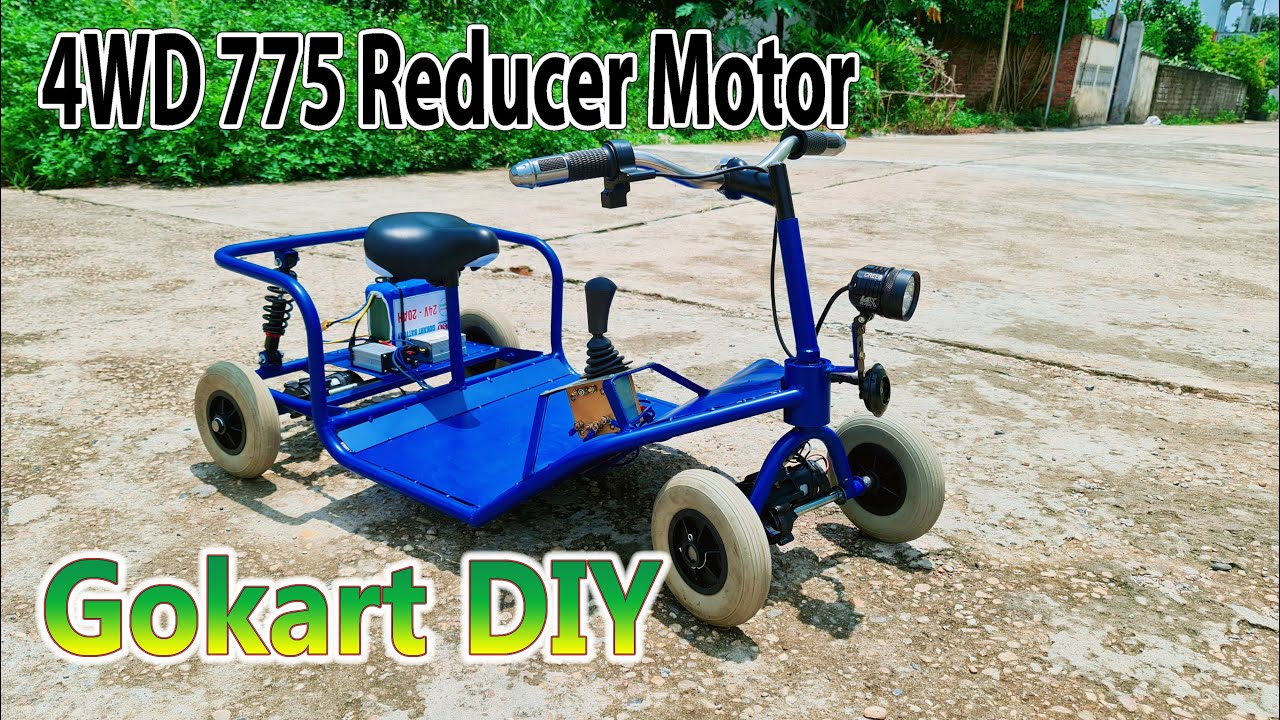 Build A Electric Gokart 4x4 with 775 Reducer Motor - 4WD Gokart Mini