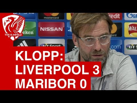 Liverpool 3-0 Maribor: Jurgen Klopp Post-Match Press Conference