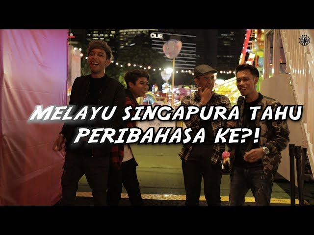 Singaporean Malay On PERIBAHASA!
