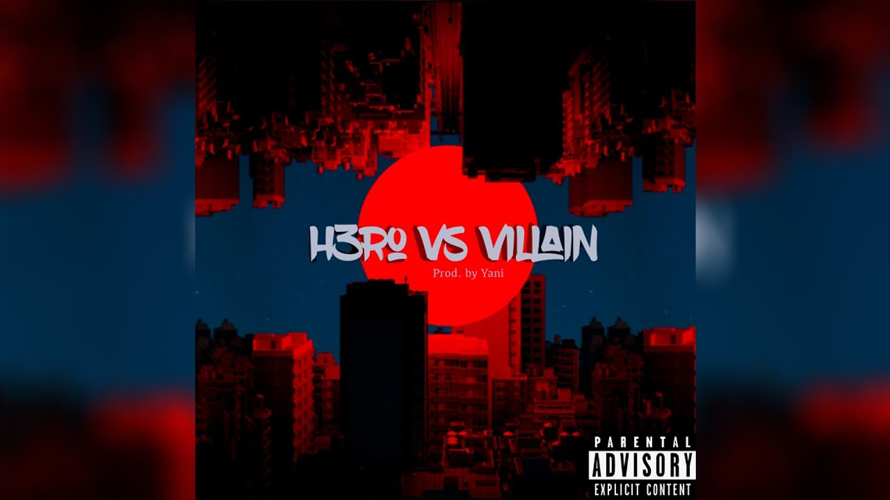 H3R0 vs Villain prod. Yani