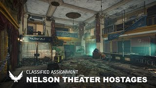 Nelson Theater Hostages - Classified Assignment | Tom Clancy's The Division 2