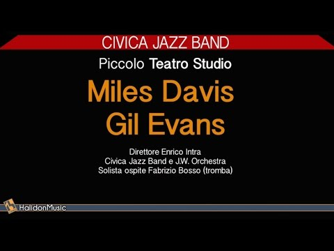Miles Davis & Gil Evans - Civica Jazz Band (Jazz Al Piccolo Teatro Studio) | Jazz Italiano