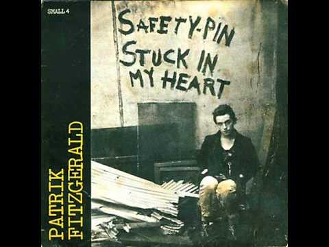 PATRIK FITZGERALD  safety-pin stuck in my heart 1977