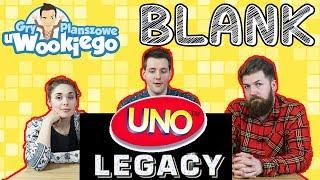 BLANK - UNO w wersji Legacy?