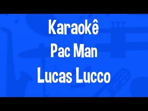 Karaokê Pac Man - Lucas Lucco