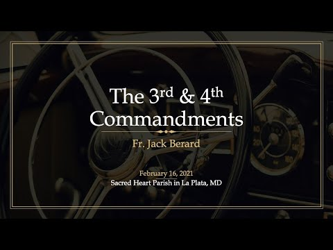 RCIA Class 17: The 3rd & 4th Commandments