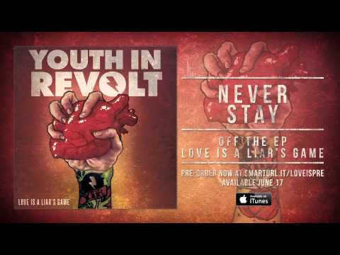"""Youth In Revolt """"Never Stay"""" (Track 3)"""