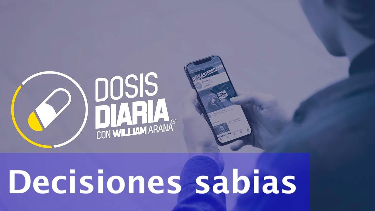 Dosis Diaria Roka - Decisiones sabias