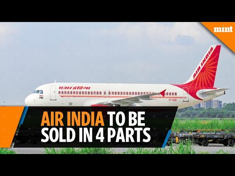 Air India to be split into four