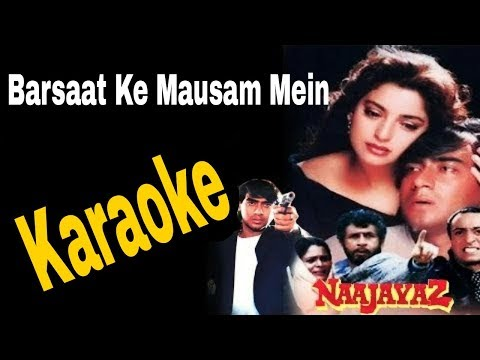 mausam barsat Looking for professional quality barsaat ke mausam mein karaoke's mp3 tracks your search ends here hindi karaoke shop is dedicated to all those crazy, insane, and passionate music lovers who want to instill some thrill and.