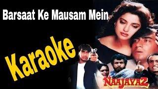 Barsaat Ke Mausam Mein Karaoke - Naajayaz ( 1995 ) Kumar Sanu & Roop Kumar Rathod