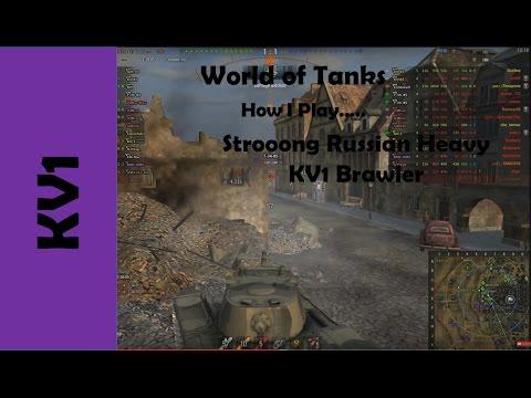 WOT: How I play....KV1 Heavy Russian tier 5 steel