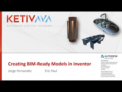 Autodesk Virtual Academy: Creating BIM-Ready Models in Inventor