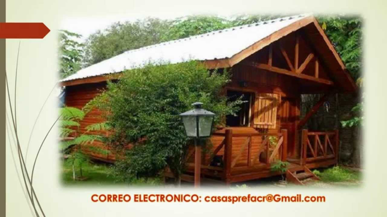 Caba as de madera para costa rica youtube for Casas prefabricadas de diseno precios