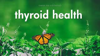 Thyroid Health - Subliminal Affirmations