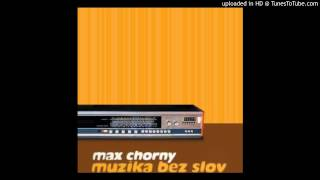 Max Chorny - Big City (Музыка без слов 2006).