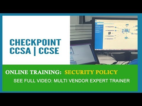 CCSA Training Video | Checkpoint Firewall Training | Security Policy Online Training