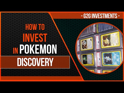 How to Invest in Pokemon - Discovery - Part 1 of 3