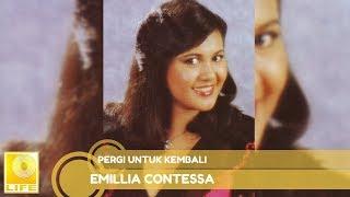 Emillia Contessa - Pergi Untuk Kembali (Official Audio)
