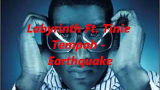 Labyrinth Ft. Tinie Tempah - Earthquake