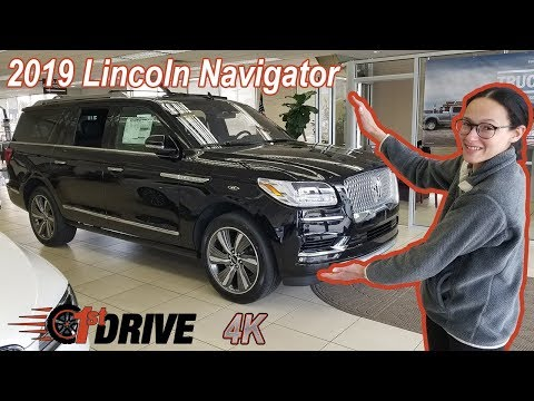 2019 Lincoln Navigator L 4X4 Reserve Review & Test Drive