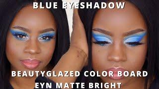 BLUE Eyeshadow ft BEAUTY GLAZED COLOR BOARD & EYN MATTE BRIGHT | DARK SKIN