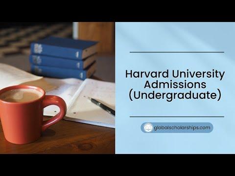 Harvard University Admissions For Undergraduate International Students
