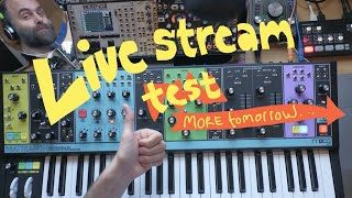 LIVE - Test streaming - MOOG MATRIARCH
