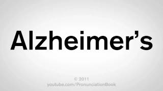 How To Pronounce Alzheimer