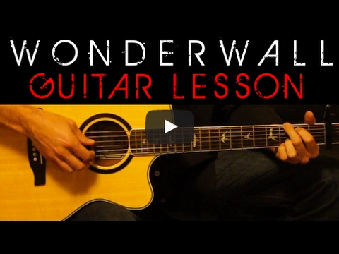 Oasis Wonderwall Easy Acoustic Guitar Tutorial Lesson Cover Tabs