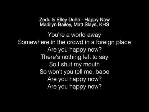 Happy Now Lyrics Zedd - LyricsWalls