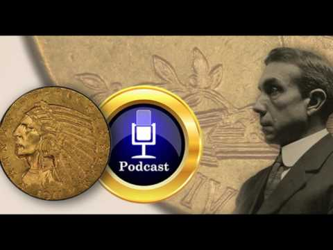 CoinWeek Podcast #40: The Bigelow-Pratt $2.50 and $5.00 Gold Coins - Audio Only