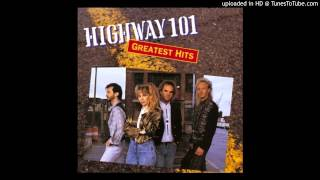 Highway 101 - (Do You Love Me) Just Say Yes