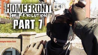 Homefront The Revolution Gameplay Walkthrough Part 7 - SUNDERLAND