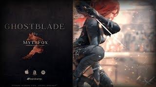 MythFox - Ghostblade (Original Soundtrack)