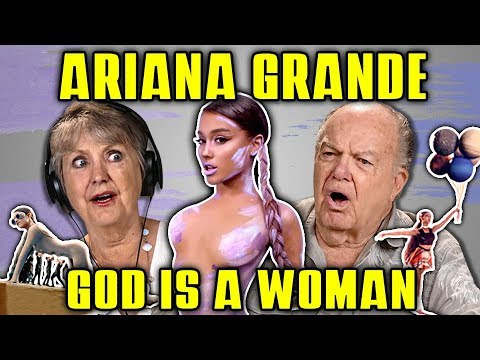 ELDERS REACT TO ARIANA GRANDE  GOD IS A WOMAN
