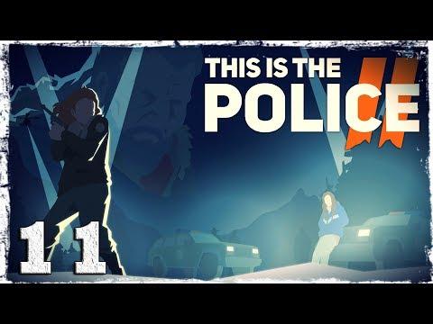 Смотреть прохождение игры This Is the Police 2. #11: Противостояние.