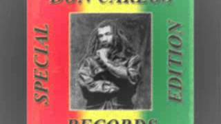 Don Carlos -  Money And Woman