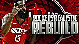 HOUSTON ROCKETS REALISTIC REBUILD! (NBA 2K20)
