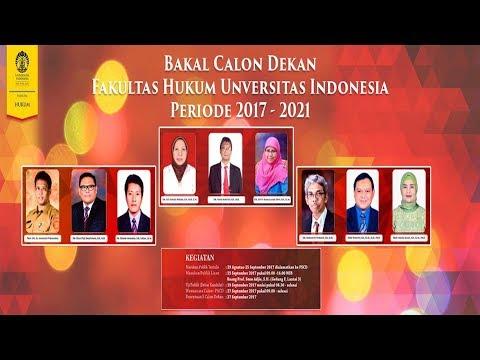 Uji Publik Bakal Calon Dekan Fakultas Hukum UI 2017-2021
