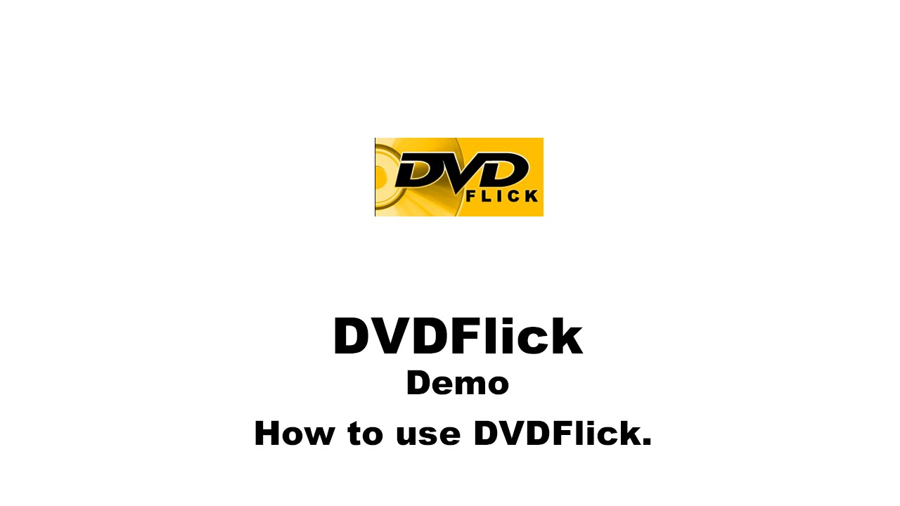 How to Use DVD Flick for Windows