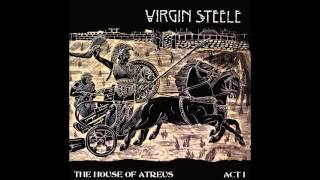 Virgin Steele - The House of Atreus Act I (1999)