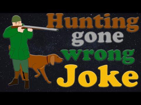 Funny Hunting gone wrong Joke