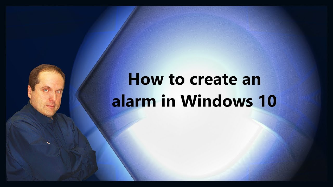 How to create an alarm in Windows 10
